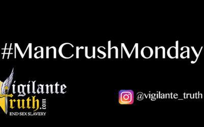 #ManCrushMonday